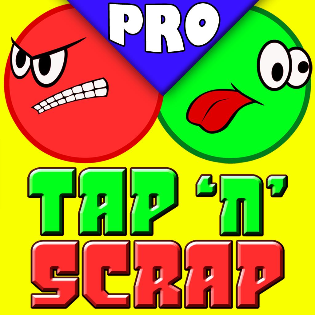 Tap n Scrap Pro